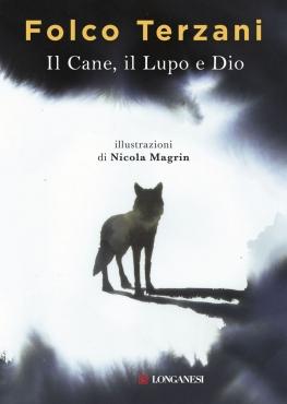 Il cane il lupo e Dio